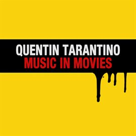 Cover image for Quentin Tarantino Music in Movies