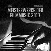 Ennio Morricone 2017 Meisterwerke Der Filmmusik