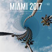 Miami 2017 ultimate house session cover image