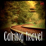 Calming travel music cover image
