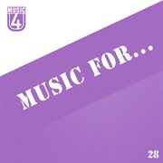 Music For..., Vol.28