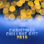 Christmas Chillout Gift 2015
