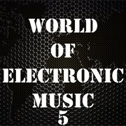 World of electronic music, vol. 5 cover image