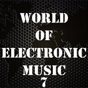 World of electronic music, vol. 7 cover image