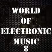 World of Electronic Music, Vol. 8