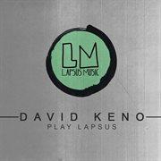 David Keno Play Lapsus