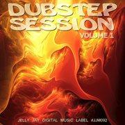 Dubstep Session, Vol. 1