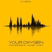Your Oxygen