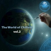 The World of Chillout 02