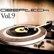 Deep Tech, Vol. 9