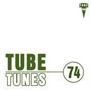 Tube Tunes, Vol. 74