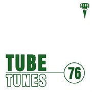 Tube Tunes, Vol. 76