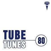 Tube Tunes, Vol. 80
