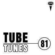 Tube Tunes, Vol. 81