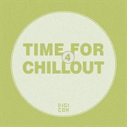 Time for Chillout, Vol. 4