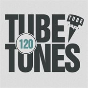 Tube Tunes, Vol. 120