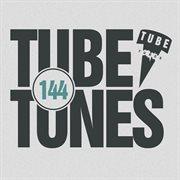 Tube Tunes, Vol. 144