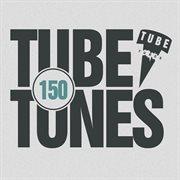 Tube Tunes, Vol. 150
