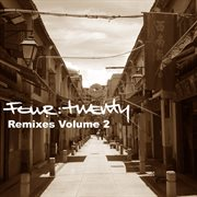 Four:twenty Presents: Remixes, Vol 2