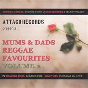 Mums & dads reggae favourites volume 2 cover image