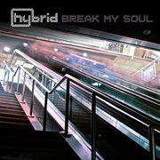Break My Soul