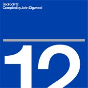 Bedrock 12 compiled by john digweed cover image