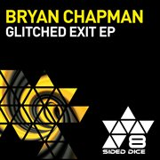 Glitched Exit Ep