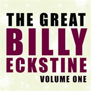 The Great Billy Eckstine Vol 1