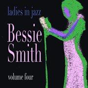 Ladies in Jazz - Bessie Smith Vol 4
