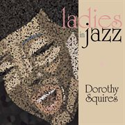 Ladies in Jazz - Dorothy Squires