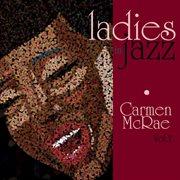 Ladies in Jazz - Carmen Mcrae Vol. 1