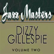 Jazz Masters - Dizzy Gillespie Vol 2
