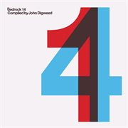 Bedrock 14 compiled by john digweed cover image
