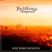 Wine, women and song - ep cover image