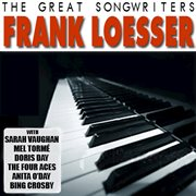 The Great Songwriters - Frank Loesser