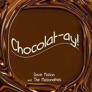 Chocolatay