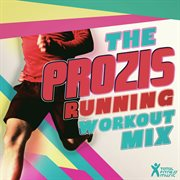 The Prozis Running Workout Mix