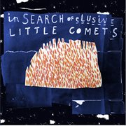 In Search of Little Comets