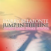 Jump in the Line - Shake Shake Senora