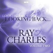 Looking Back....ray Charles Vol 2