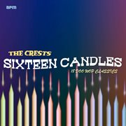 Sixteen Candles - 18 Doo Wop Classics