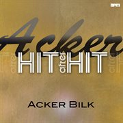 Acker - Hit After Hit