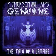 Genuine - the Tale of A Vampire
