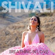 Breathing in Love