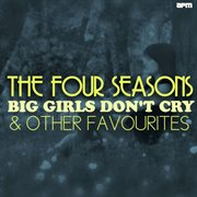 Big Girls Don't Cry & Other Favourites