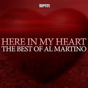 Here in My Heart - the Best of Al Martino