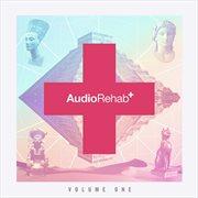Audio Rehab, Vol. 1