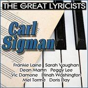 The Great Lyricists - Carl Sigman