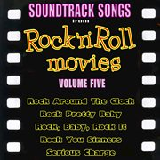 Soundtrack Songs From Rock'n'roll Movies, Vol. 5