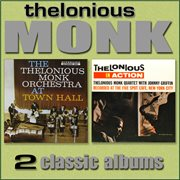 The Thelonious Monk Orchestra at Town Hall / Thelonious in Action